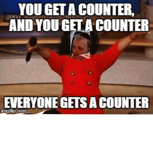you-get-a-counter-and-yougetacounter-everyone-getsacounter-inngfipcom-after-2682104.png