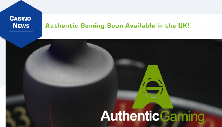Authentic Gaming UK Launch: The Moment UK Live Casino Fans Have Been Waiting For